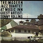 The Modern Jazz Quartet Live At Music Inn with Sonny Rollins