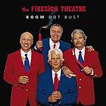The Firesign Theatre Boom Dot Bust