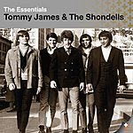 Tommy James & The Shondells The Essentials:  Tommy James & The Shondells