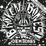 Broken Bones Dem Bones/Decapitated