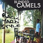 Blinded Camels Inna Backyard Style