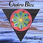 Chakra Bleu How Long