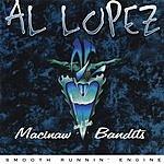 Al Lopez Smooth Runnin Engine