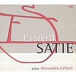 Alessandra Celletti Esotérik Satie