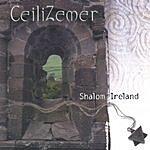 Ceilizemer Shalom Ireland