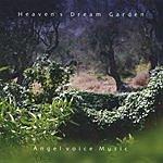 Angelvoice Heaven's Dream Garden