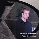 Aaron Christenson Cold December