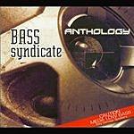 Bass Syndicate Anthology