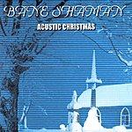 Bane Shaman Acoustic Christmas