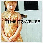 Grief Society Time Travel EP