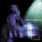Peter Murphy Alive Just For Love (Live)