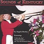 Angela Bartley The Sounds Of Kentucky