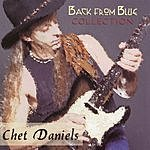 Chet Daniels Back From Blue Collection