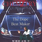 Chemiztry - The Dope Beat Maker Who Am I?