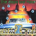 Chemiztry - The Dope Beat Maker The Underground Compilation