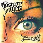 Lost City Angels Broken World (Parental Advisory)