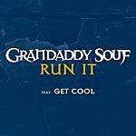 Grandaddy Souf Run It