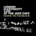 London Elektricity Live At The Jazz Café