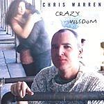 Chris Warren Crazy Wisdom