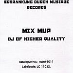 Mix Mup DJ Of Higher Quality (5-Track Maxi-Single)