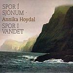 Annika Hoydal Spor I Sjonum/Spor I Vandet