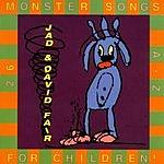 Jad Fair 26 Monster Songs for Children (Sing Your Babies to Sleep)