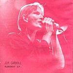 Jim Carroll Runaway