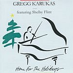 Gregg Karukas & Shelby Flint Home For The Holidays