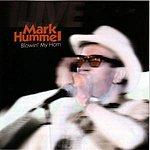 Mark Hummel Blowin' My Horn (Live)