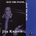 Joe Krown Just The Piano...Just The Blues