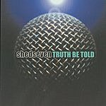 Shed Seven Truth Be Told