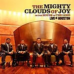 The Mighty Clouds Of Joy In The House Of The Lord: Live In Houston