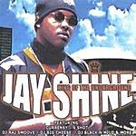 Jay Shine King Of Da Underground