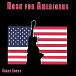 Frank Looby Rock For Americans