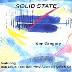 Ken Gregory Solid State