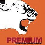 Premium Public Service Announcement