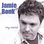Jamie Bonk My World