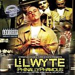 Lil Wyte Phinally Phamous: Chopped & Screwed (Parental Advisory)