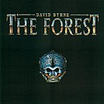 David Byrne The Forest