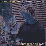Jacob Smolowe Five O' Clock Jams