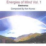 Ken Nunoo Energies Of Mind, Vol.1