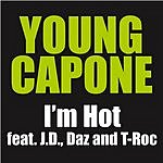 Young Capone I'm Hot