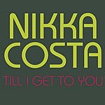 Nikka Costa Till I Get To You