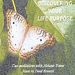 Melanie Votaw Discovering Your Life Purpose