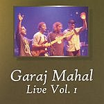 Garaj Mahal Live, Vol.1