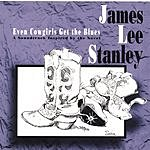 James Lee Stanley Even Cowgirls Get The Blues