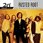 Rusted Root 20th Century Masters - The Millennium Collection: The Best Of Rusted Root