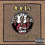 Eels Electro Shock Blues Show