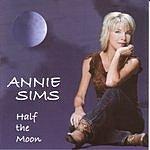 Annie Sims Half The Moon