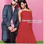 Tom Novy Now Or Never